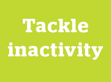 tackle inactivity